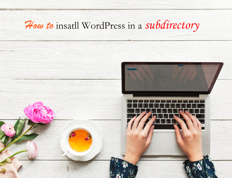 How to install WordPress in a subdirectory