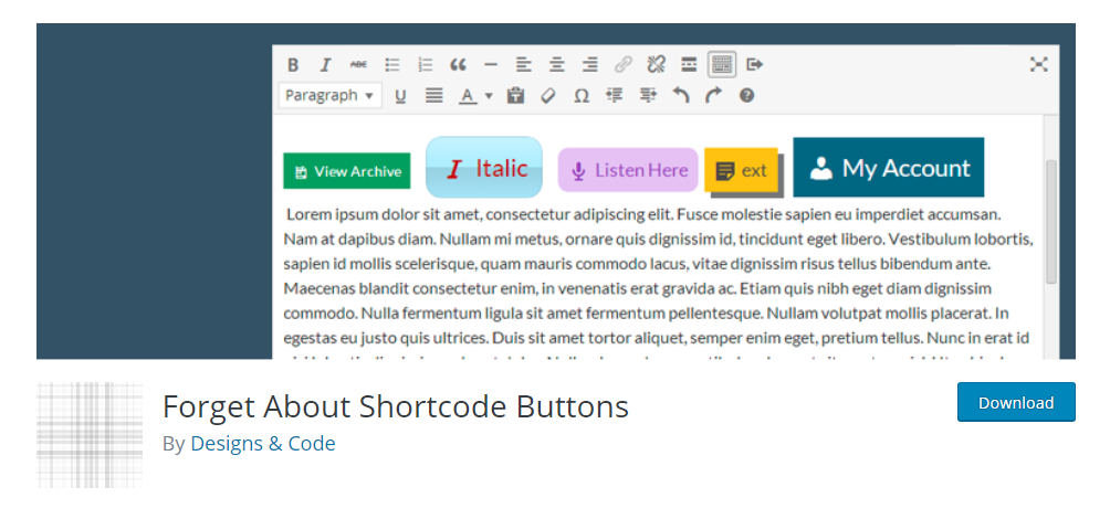 Forget About Shortcode Buttons - Shortcode WordPress plugin
