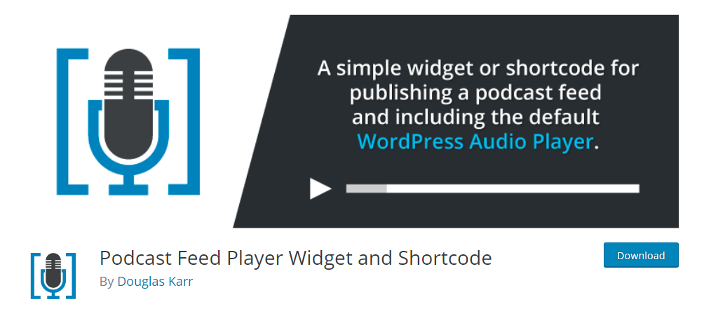 Podcast Feed Player Widget and Shortcode