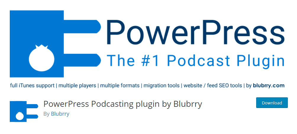 PowerPress Podcasting plugin by Blubrry - the most popular WordPress podcast plugin